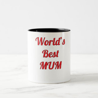 Worlds Best MUM Two-Tone Coffee Mug