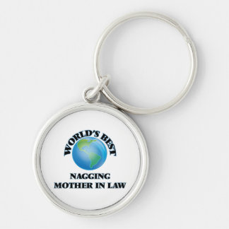 World's Best Nagging Mother-in-Law Key Chains