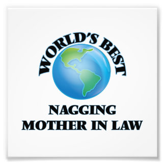 World's Best Nagging Mother-in-Law Photo Print