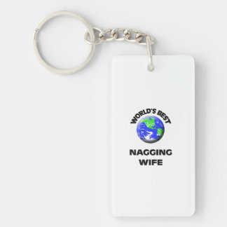 World's Best Nagging Wife Single-Sided Rectangular Acrylic Keychain
