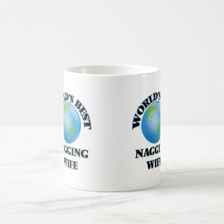 World's Best Nagging Wife Coffee Mugs
