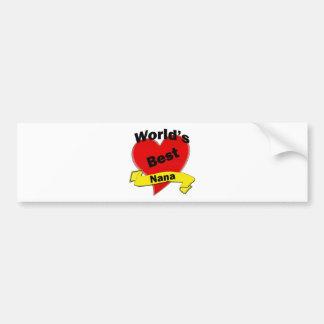 World's Best Nana Bumper Sticker