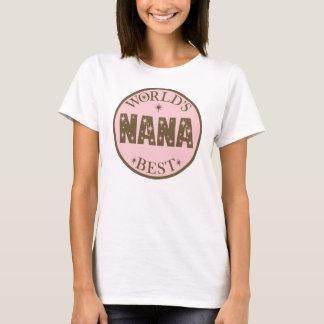 Worlds Best Nana Gift T-Shirt
