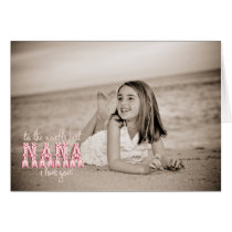 World's Best Nana, I Love You! Card