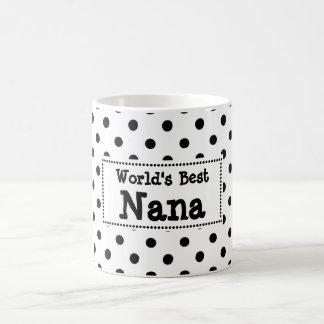 World's Best Nana Mug -  Polka Dot Style