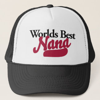 Worlds Best Nana Trucker Hat