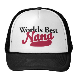 Worlds Best Nana Trucker Hat