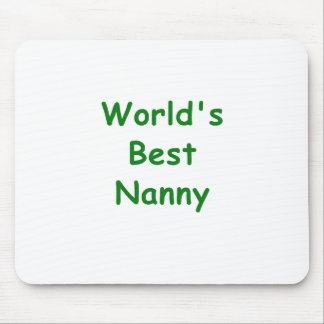 Worlds Best Nanny Mouse Pad