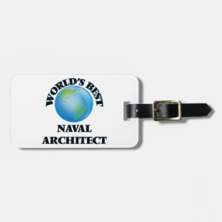 World's Best Naval Architect Tags For Bags