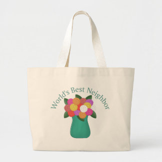 World's Best Neighbor Gifts and Tees Large Tote Bag
