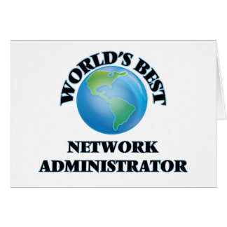 World's Best Network Administrator Greeting Cards