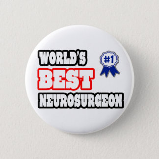 World's Best Neurosurgeon Button