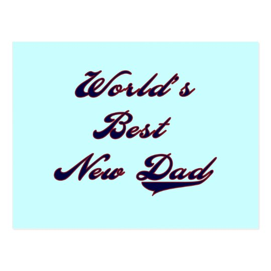 World's Best New Dad Tshirts and Gifts Postcard
