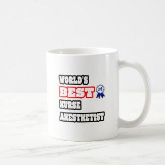 World's Best Nurse Anesthetist Coffee Mug