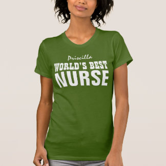 World's Best Nurse Custom Name V10 MILITARY GREEN Tee Shirt