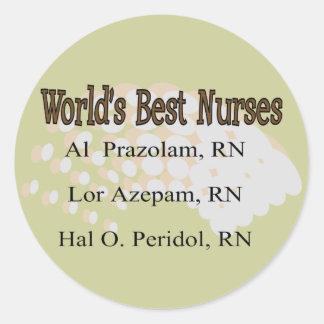 """World's Best Nurses"" --Hilarious Nurse Gifts Classic Round Sticker"