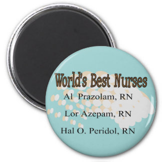 """World's Best Nurses"" --Hilarious Nurse Gifts Fridge Magnet"