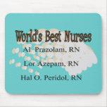 """World's Best Nurses"" --Hilarious Nurse Gifts Mouse Pad"
