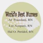 """World's Best Nurses"" --Hilarious Nurse Gifts Sticker"