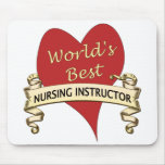 World's Best Nursing Instructor Mouse Pad