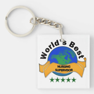 World's Best Nursing supervisor Square Acrylic Key Chain