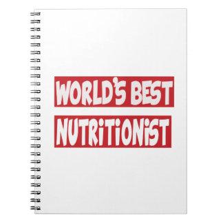 World's Best Nutritionist. Spiral Notebook