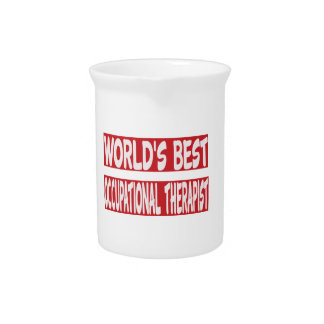 World's Best Occupational Therapist. Beverage Pitcher