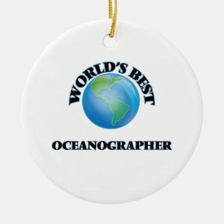 World's Best Oceanographer Ceramic Ornament