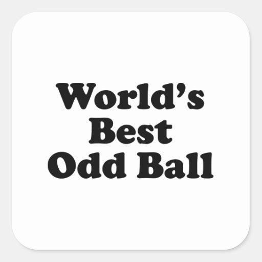 World's Best Odd Ball Stickers