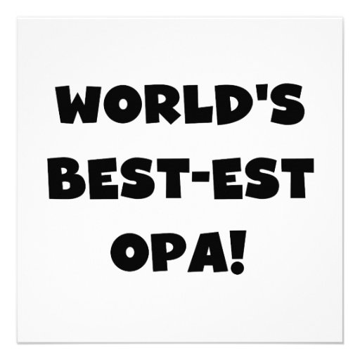 World's Best Opa Black Text T-shirts and Gifts Personalized Announcement