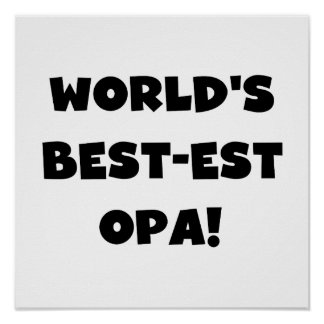 World's Best Opa Black Text T-shirts and Gifts Poster