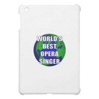 World's Best Opera Singer iPad Mini Covers