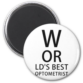 Worlds Best Optometrist Magnet