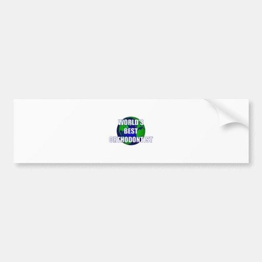 World's Best Orthodontist Bumper Sticker