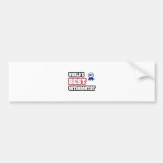 World's Best Orthodontist Car Bumper Sticker