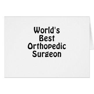 Worlds Best Orthopedic Surgeon Card