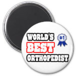 World's Best Orthopedist Refrigerator Magnets