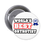 World's Best Orthotist Pin