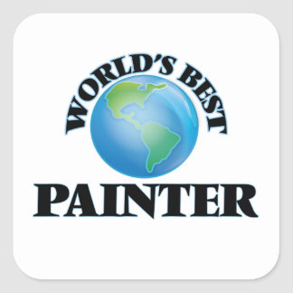 World's Best Painter Square Sticker