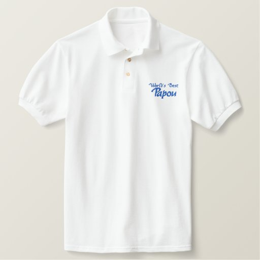 World's Best Papou - for your greek grandpa! Embroidered Polo Shirt