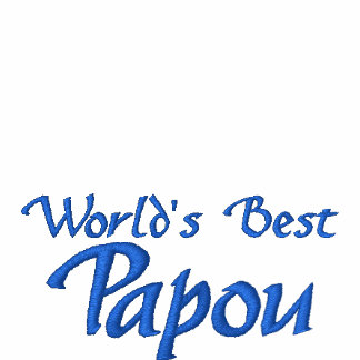 World's Best Papou - for your greek grandpa! Embroidered Shirt