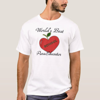 World's Best ParaEducator T-Shirt