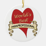 World's Best Paraprofessional Double-Sided Ceramic Round Christmas Ornament