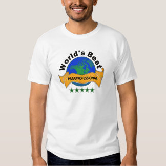 World's Best Paraprofessional T-Shirt