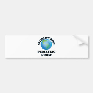 World's Best Pediatric Nurse Bumper Sticker