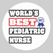 World's Best Pediatric Nurse Round Sticker
