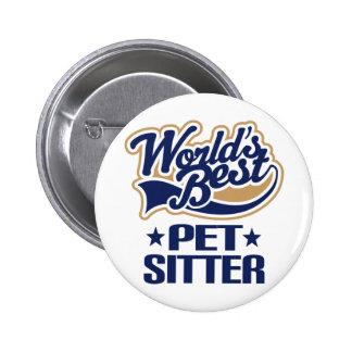 Worlds Best Pet Sitter Pinback Button