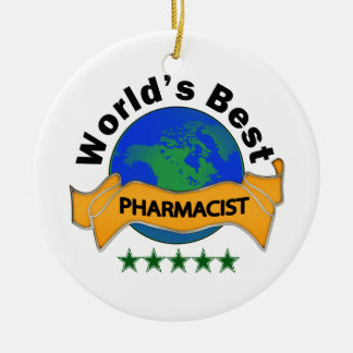 World's Best Pharmacist Ceramic Ornament