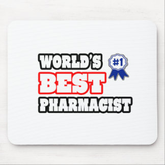 World's Best Pharmacist Mouse Pad
