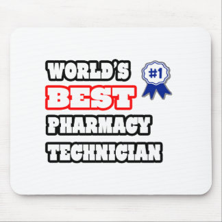 World's Best Pharmacy Technician Mouse Pad